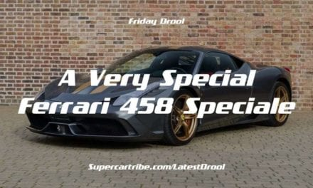 Friday Drool – A Very Special Ferrari 458 Speciale