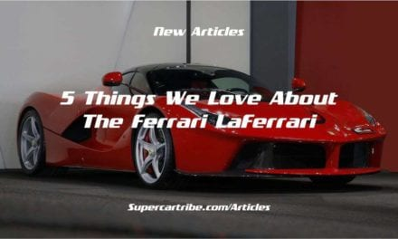 5 Things We Love About the Ferrari LaFerrari