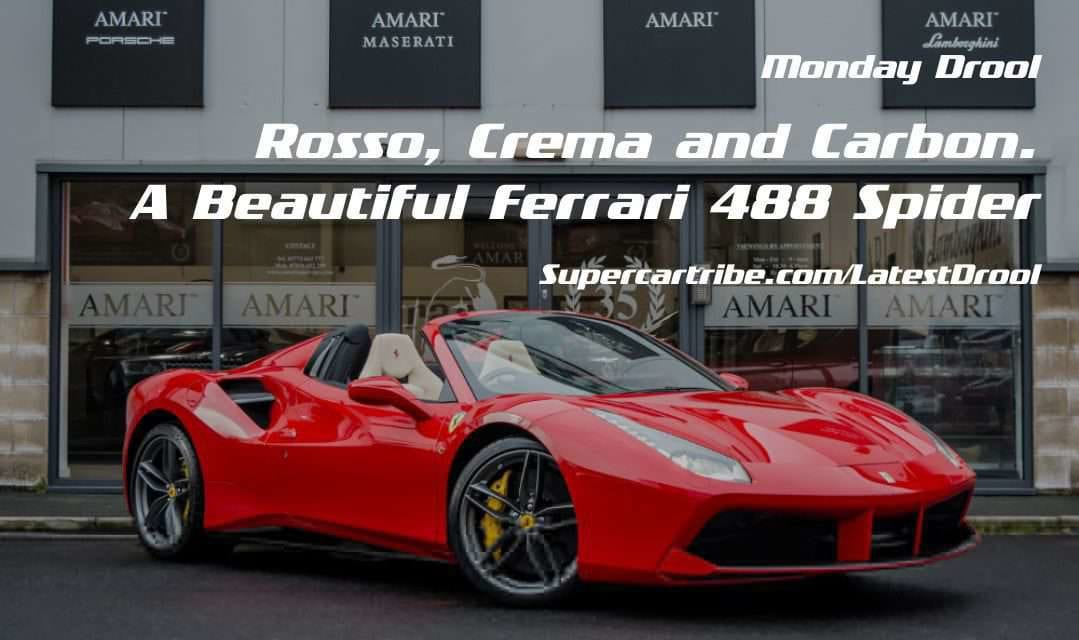 Monday Drool – Rosso, Crema and Carbon. A Beautiful Ferrari 488 Spider