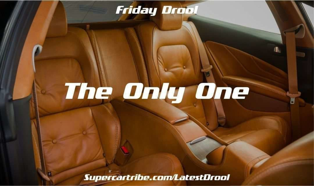 Friday Drool – The Only One