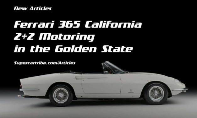 The Ferrari 365 California – 2+2 Motoring in the Golden State