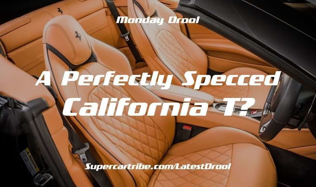 Monday Drool – A Perfectly Specced California T?