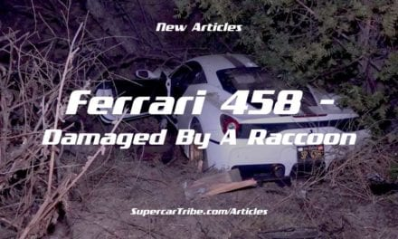 Ferrari 458 – Damaged by A Raccoon