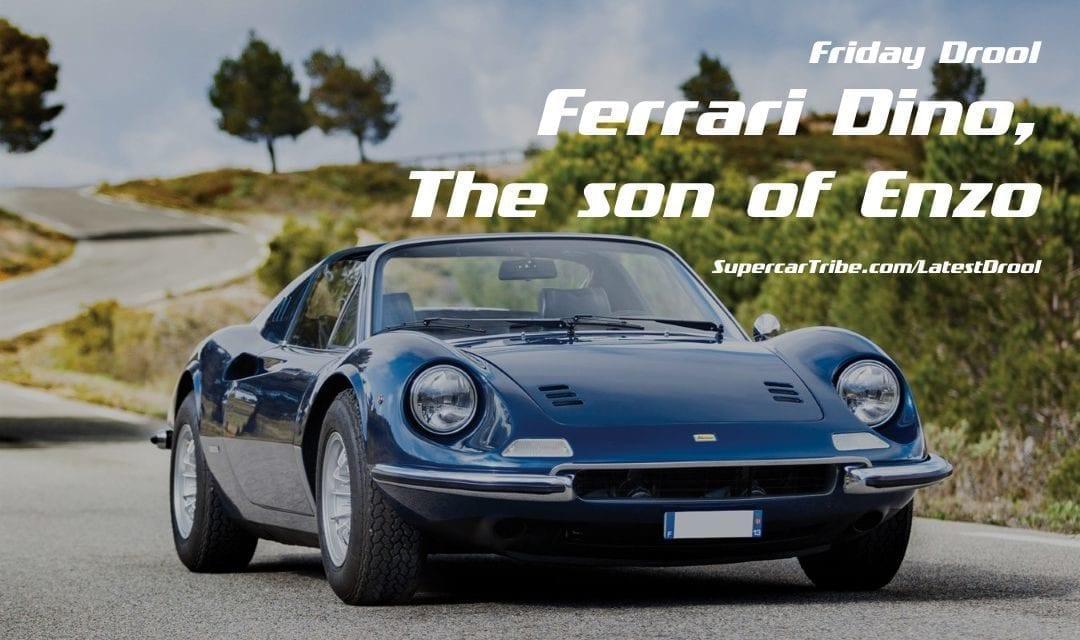 Friday Drool – Ferrari Dino, The son of Enzo