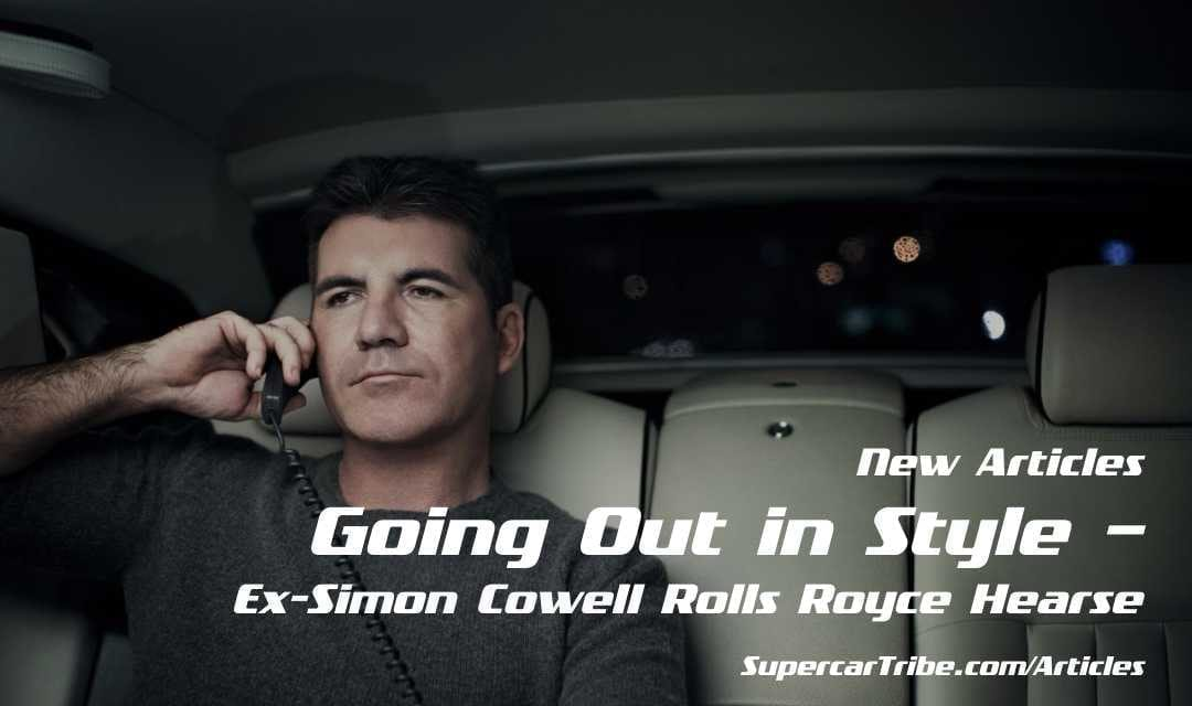 Going Out in Style – Ex-Simon Cowell Rolls Royce Hearse