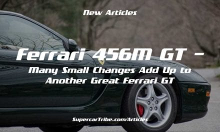 Ferrari 456M GT – Many Small Changes Add Up to Another Great Ferrari GT
