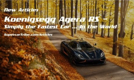 Koenigsegg Agera RS – Simply the Fastest Car … In the World