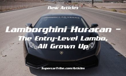 Lamborghini Huracan – The Entry-Level Lambo, All Grown Up