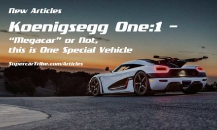 "Koenigsegg One:1 – ""Megacar"" or Not, this is One Special Vehicle"