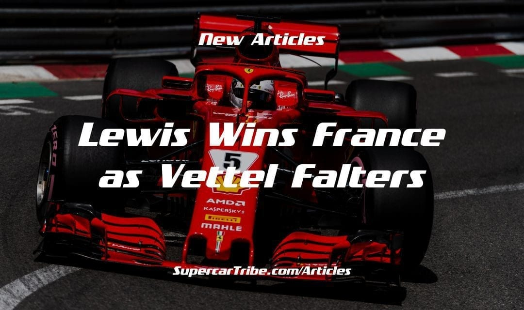Lewis Wins France as Vettel Falters