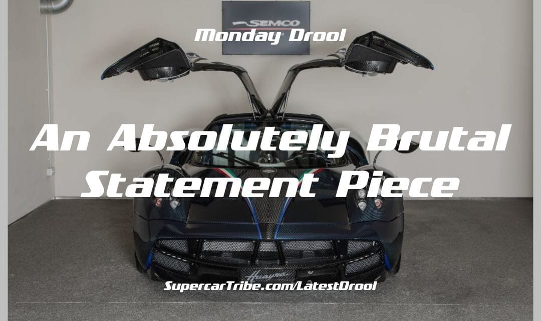 Monday Drool – An Absolutely Brutal Statement Piece