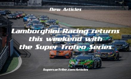 Lamborghini Racing returns this weekend with the Super Trofeo Series