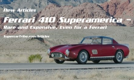 Ferrari 410 Superamerica – Rare and Expensive, Even for a Ferrari