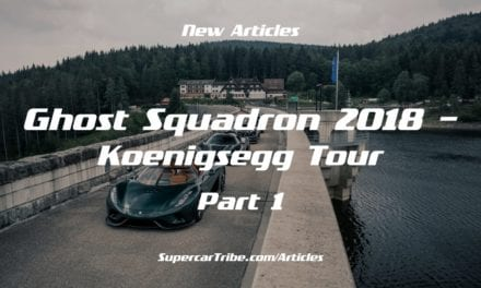 Ghost Squadron 2018 – Koenigsegg Tour – Part 1