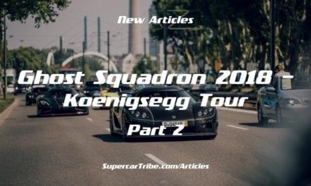 Ghost Squadron 2018 – Koenigsegg Tour – Part 2