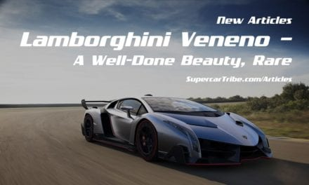 Lamborghini Veneno – A Well-Done Beauty, Rare