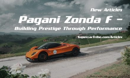 Pagani Zonda F – Building Prestige Through Performance