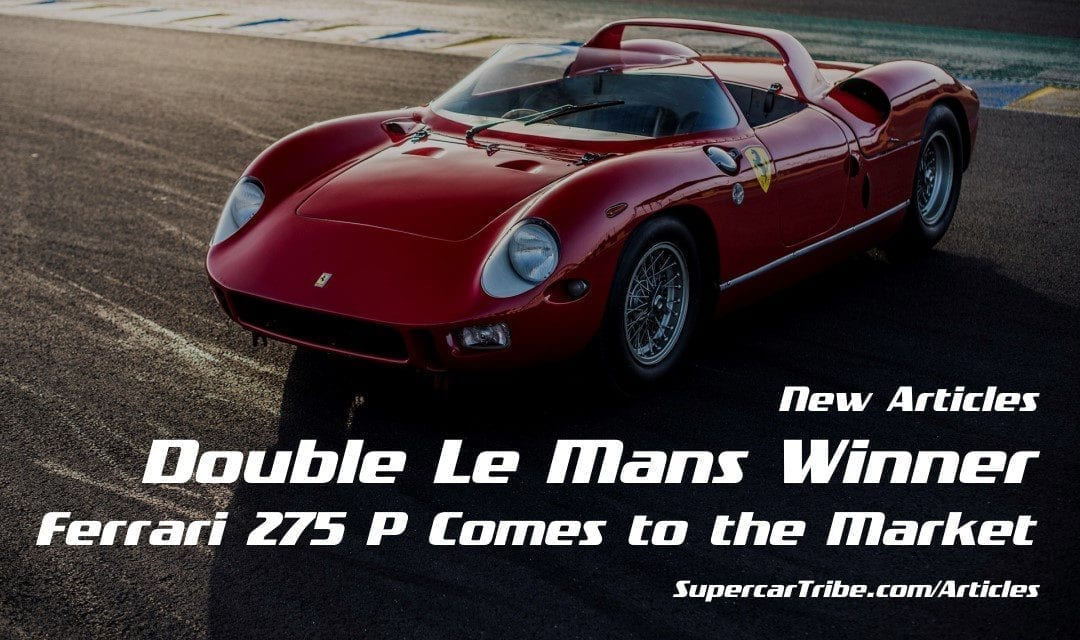 Double Le Mans Winner Ferrari 275 P Comes to the Market
