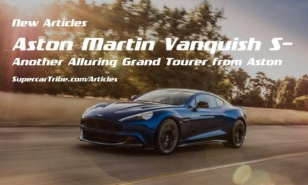 Aston Martin Vanquish S– Another Alluring Grand Tourer from Aston