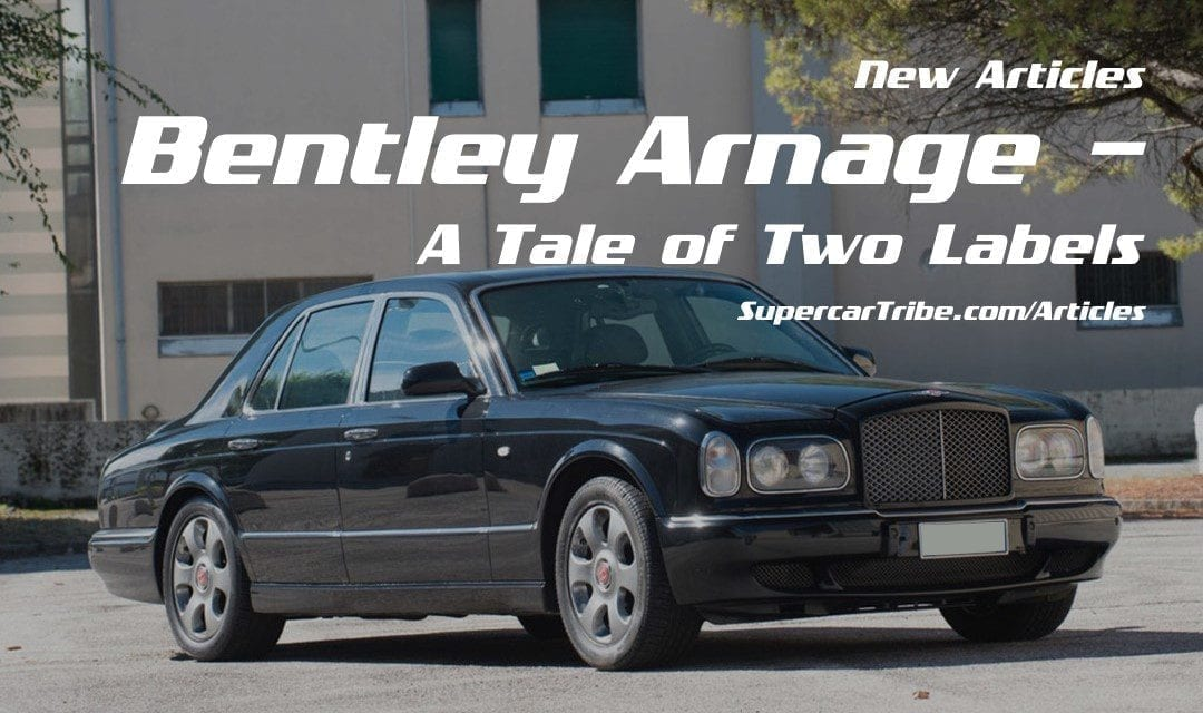Bentley Arnage– A Tale of Two Labels