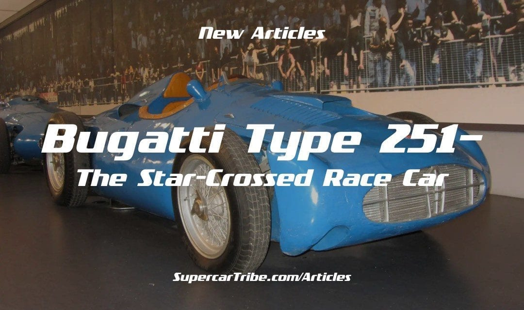 Bugatti Type 251– The Star-Crossed Race Car