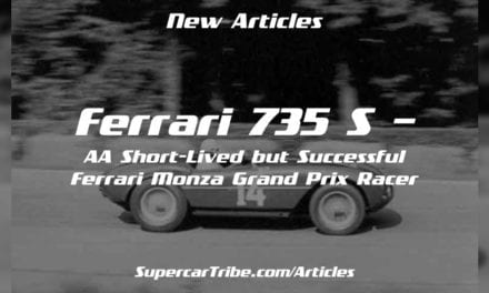 Ferrari 735 S – A Short-Lived but Successful Ferrari Monza Grand Prix Racer