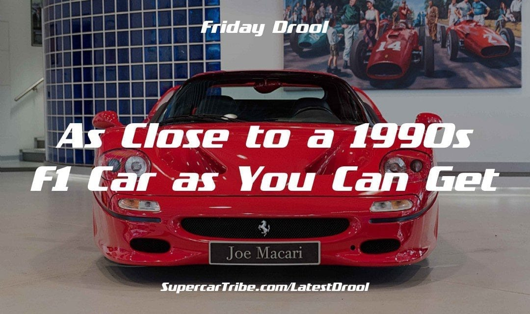 Friday Drool – As Close to a 1990s F1 Car as You Can Get