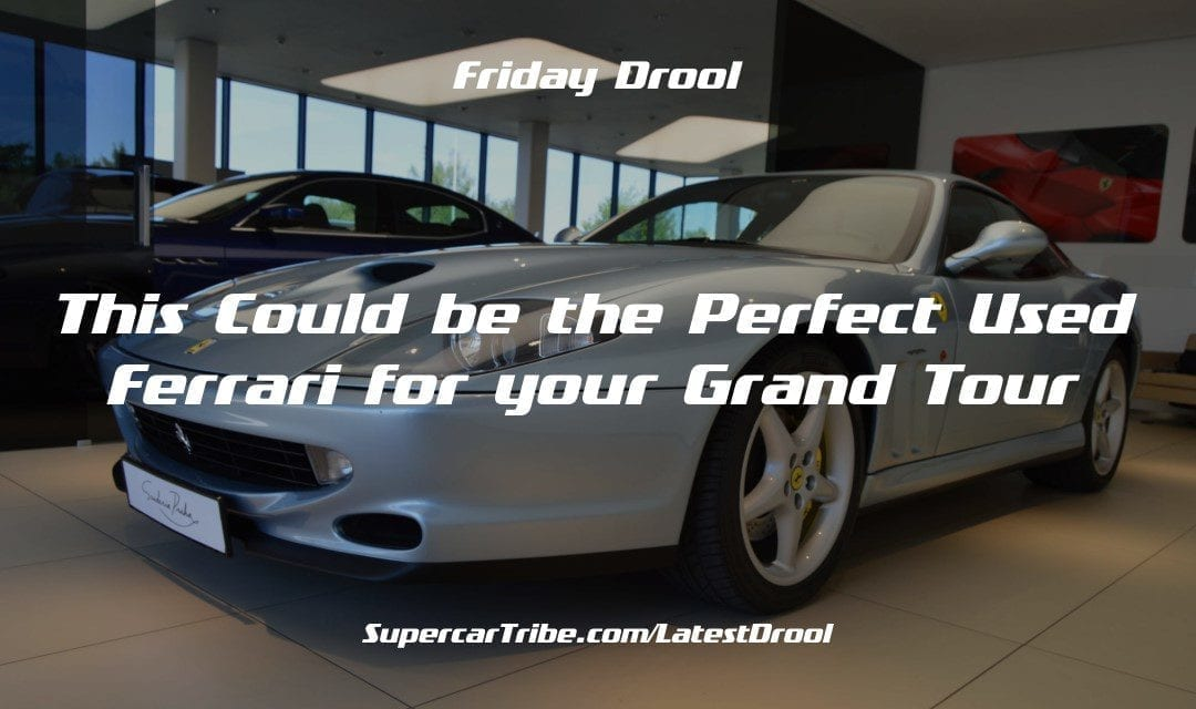 Friday Drool – This Could be the Perfect Used Ferrari for your Grand Tour