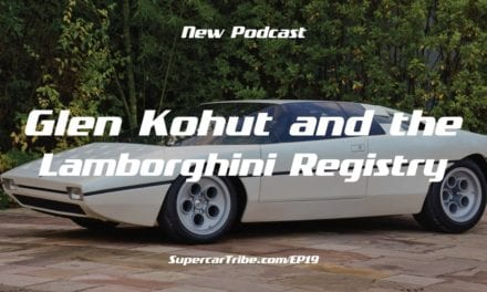 Episode 19 – Glen Kohut and the Lamborghini Registry