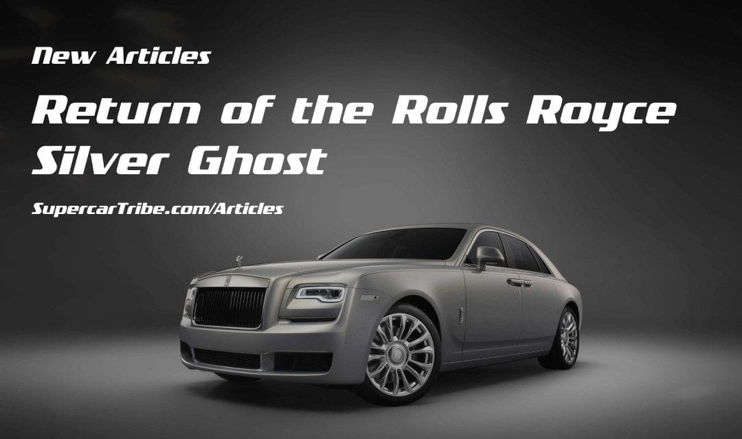 Return of the Rolls Royce Silver Ghost