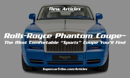 "Rolls-Royce Phantom Coupe– The Most Comfortable ""Sports"" Coupe You'll Find"